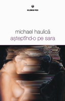 front - Haulica, Michael - Asteptind-o pe Sara